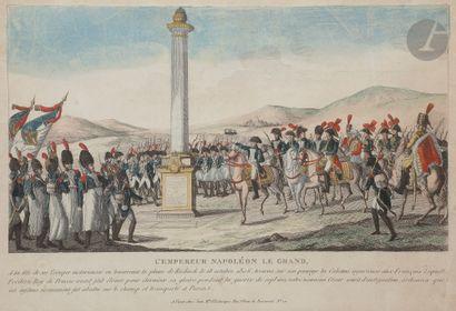 NAPOLÉON Deux gravures de Napoléon : – L'Empereur Napoléon le Grand à la tête de...