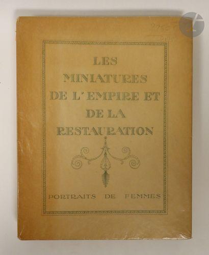 Camille Monclair. Les miniatures de l'Empire...