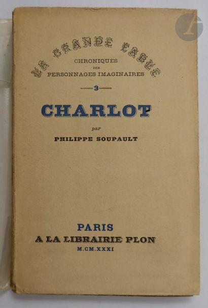 SOUPAULT (Philippe). Charlot. Paris : Librairie...