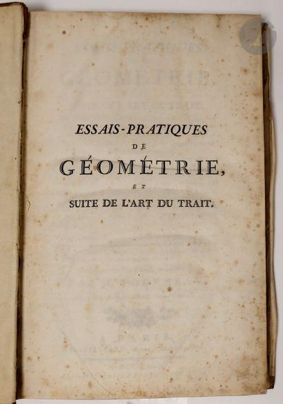 FOURNEAU (Nicolas). Essais-pratiques de géométrie, et suite de l'art du trait… Ouvrage...