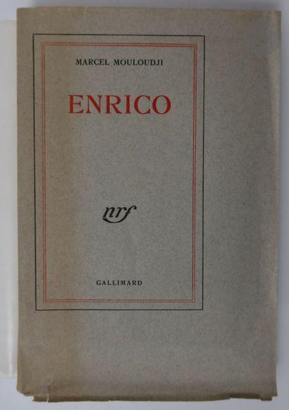 MOULOUDJI (Marcel). Enrico. Paris : Gallimard,...