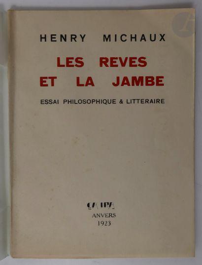 MICHAUX (Henri). Les Rêves et la jambe. Essai...