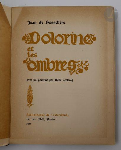 BOSCHÈRE (Jean de). Béâle-Gryne. Dorianède....