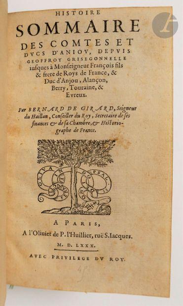 DU HAILLAN (Bernard de Girard, seigneur). Histoire sommaire des comtes et ducs d'Aniou,...
