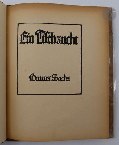 SACHS (Hans). Ein Tischzucht. [Vienne, 1922]....