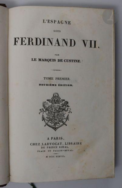 CUSTINE (Astolphe de). L'Espagne sous Ferdinand...