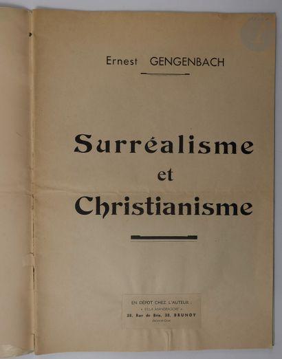 GENGENBACH (Ernest). Surréalisme et Christianisme....
