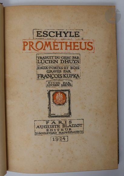 ESCHYLE - KUPKA (François). Prométheus. Traduit...