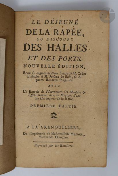 [LÉCLUZE (Louis)]. Le Déjeuné (sic) de la rappée, ou discours des Halles et des...