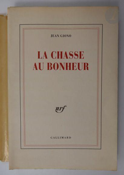 GIONO (Jean). La Chasse au bonheur. Paris...