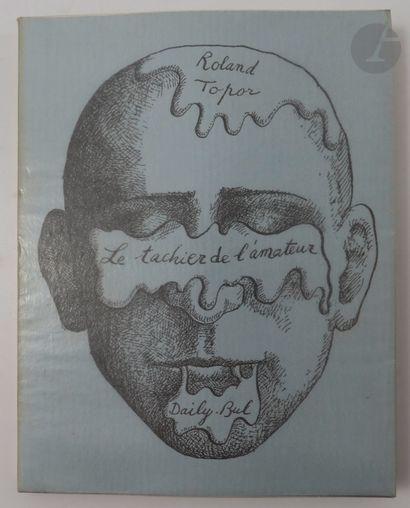 TOPOR (Roland). Le Tachier de l'amateur....