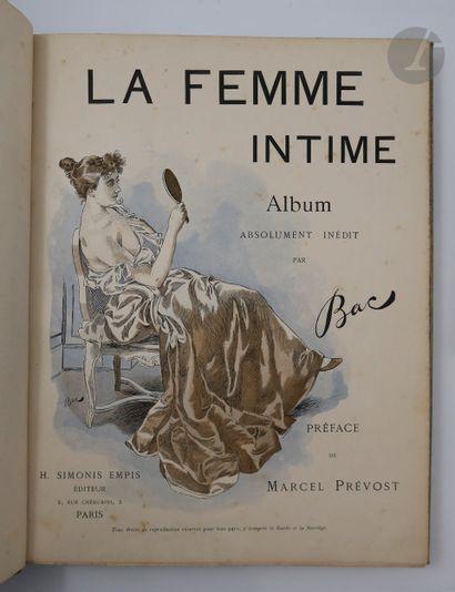 BAC (Ferdinand). La Femme intime. Album absolument...
