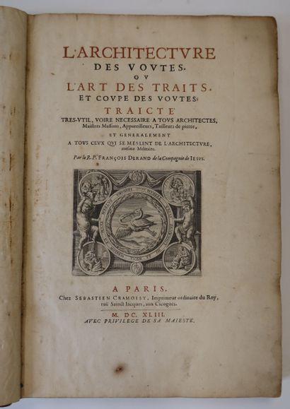 DERAND (François). L'Architecture des voutes,...