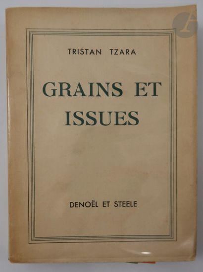 TZARA (Tristan). Grains et issues. Paris...