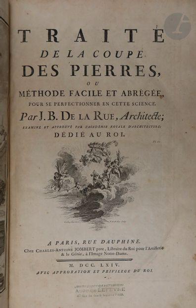 LA RUE (Jean-Baptiste de). Traité de la coupe...
