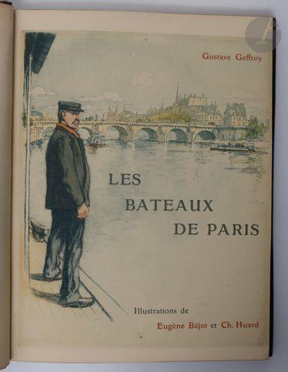 GEFFROY (Gustave). Les Bateaux de Paris....