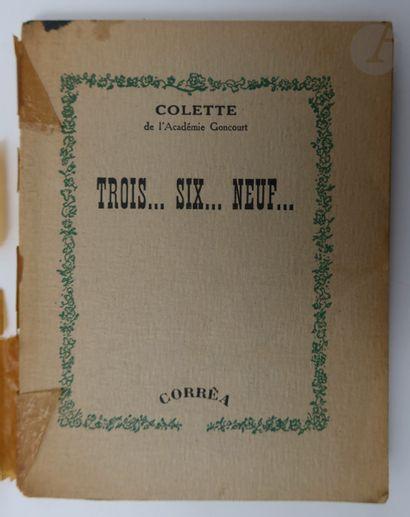 COLETTE. Trois… six… neuf… Paris : Corrêa,...