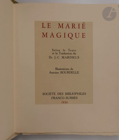 MARDRUS (Joseph-Charles) - BOURDELLE (Antoine)....