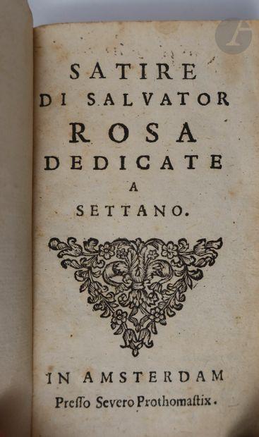 ROSA (Salvator). Satire di Salvator Rosa dedicate a Settano. Amsterdam : Presso...