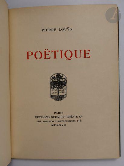 LOUŸS (Pierre). Poëtique. Paris : Éditions...