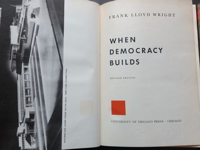 [ARCHITECTURE - LLOYD WRIGHT, FRANK] 4 ouvrages sur Frank Lloyd Wright. *Frank Lloyd...