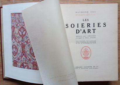 [TEXTILE] 1 ouvrage. *Les Soieries d'Art,...