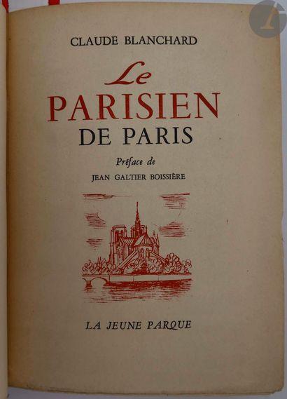 BLANCHARD (Claude). Le Parisien de Paris....