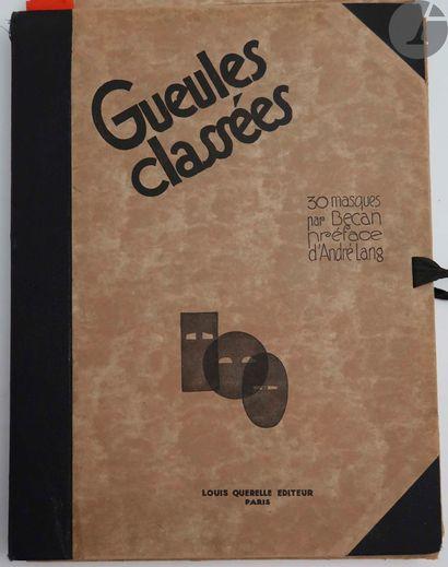 BÉCAN. Gueules classées. Paris : Louis Querelle,...