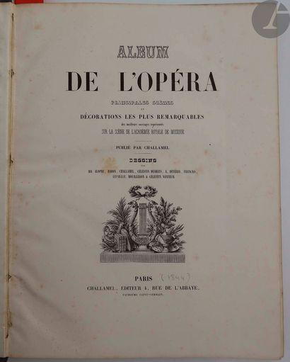 CHALLAMEL. Album de l'Opéra principales scènes...