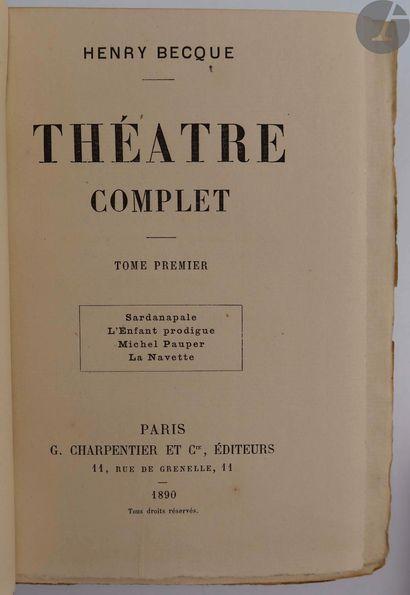 BECQUE (Henry). Théâtre complet. Paris :...