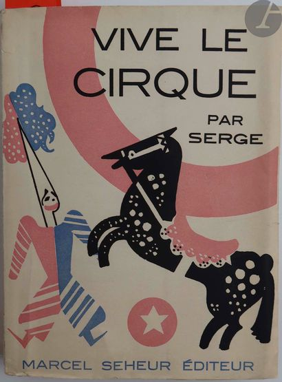 [CIRQUE] - SERGE. Panorama du Cirque. Paris...