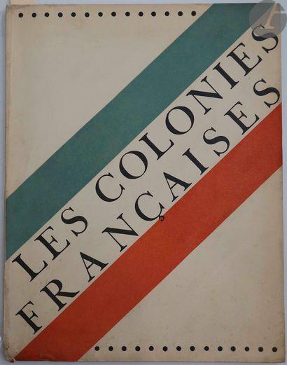 COLONIES FRANÇAISES (Les). Paris : Éditions...