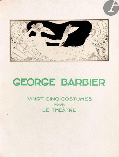 BARBIER (George). Vingt-cinq costumes pour...