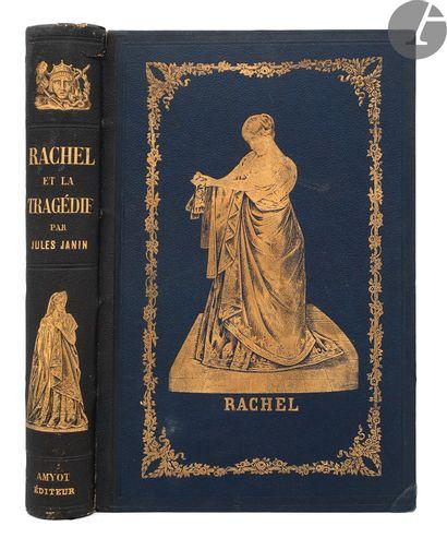 [RACHEL] - JANIN (Jules). Rachel et la tragédie....
