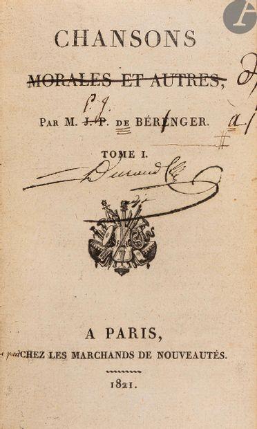 BÉRANGER (Pierre-Jean de). Chansons. Paris:...