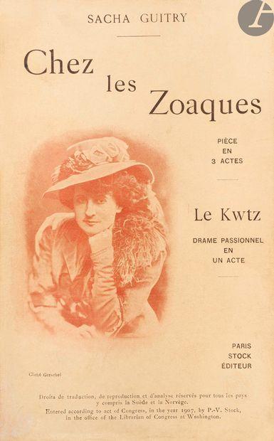 GUITRY (Sacha). Chez les Zoaques. Comédie...