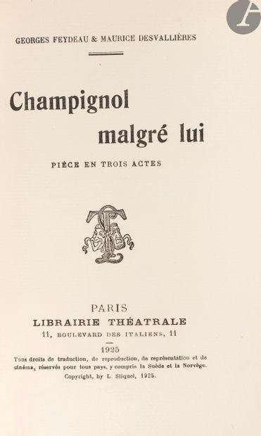 FEYDEAU (Georges) - DESVALLIÈRES (Maurice)....