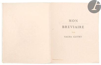 GUITRY (Sacha). Mon bréviaire. S.l., [1947]....