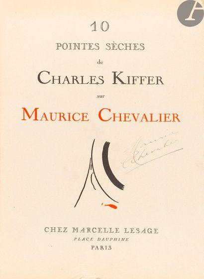 [CHEVALIER (Maurice)] - KIFFER (Charles)...