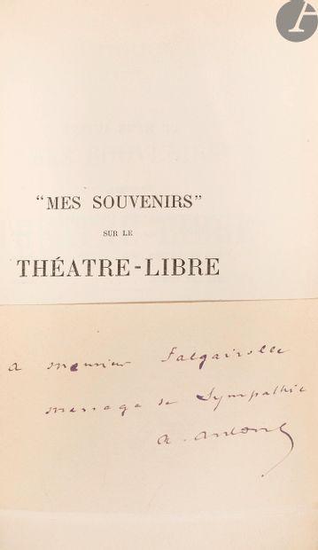"""ANTOINE (André). """"Mes souvenirs"""" sur le Théâtre-libre...."""