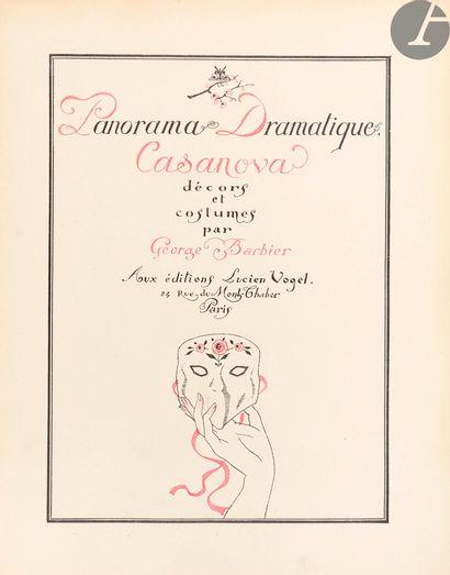 BARBIER (George). Panorama Dramatique. Casanova,...