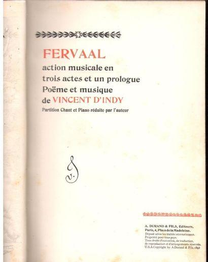 Vincent d'INDY (1851-1931). Fervaal, action...