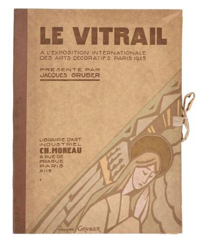 LE VITRAIL A L'EXPOSITION DES ARTS DÉCORATIFS...