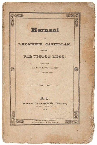 HUGO (Victor) Hernani ou l'honneur castillan, Drame? représenté sur le théâtre-français...