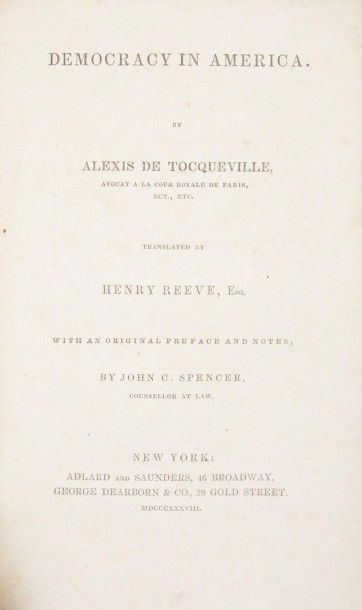Tocqueville (Alexis de) Democracy in America. New York:Adlard and Saunders, George...