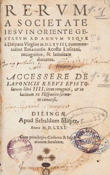 ACOSTA (Emanuel) Rerum a societate Iesu in Oriente gestarum ad annum usque à Deipara...
