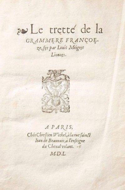 MEIGRET (Louis) Le Tretté de la grammere francoeze. [Suivi de]: La Reponse de Louis...
