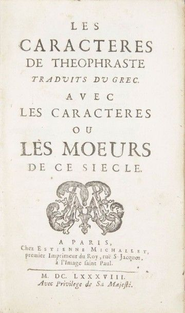 LA BRUYERE (Jean de) Les Caractères de Théophraste traduit du grec. Avec les caractères...