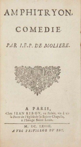 MOLIERE Amphitryon, comédie. Paris:Jean Ribou, 1668. ? In-12, (4 ff.), 88 pp. Maroquin...