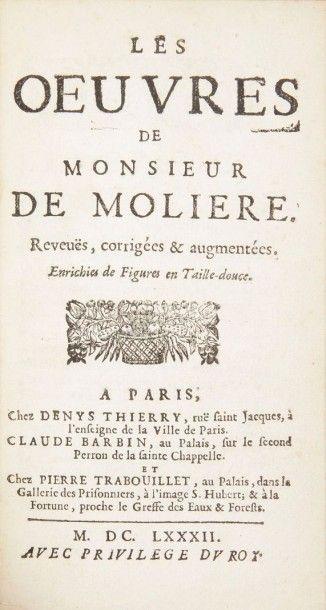 MOLIERE Les Oeuvres de monsieur de Molière. Reveuës, corrigées & augmentées. Enrichies...